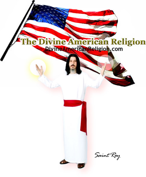 The Divine American Religion - Saint Roy